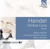 Handel: Ombra Cara - Arias