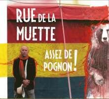Rue De La Muette – Assez De Pognon!
