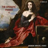 The Operatic Pianist vol. II - piano transcriptions