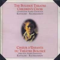 Rachmaninov/Kastallky: The Bolshoi Theatre Children's Choir
