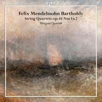 Mendelssohn: String Quartets op. 44, Nos. 1 & 2