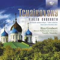 Tchaikovsky: Complete Music for Violin and Orchestra
