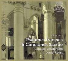 Sweelinck: Psaumes français & Canciones Sacrae