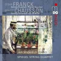 Franck & Chausson: String Quartets & Piano Quartet
