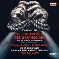 Wellesz: Die Opferung des Gefangenen