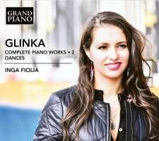 Glinka: Complete Piano Works Vol. 2 - Dances