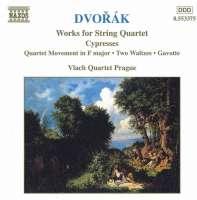 DVORAK: String Quartets, Vol. 5