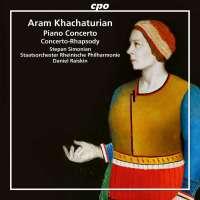 Khachaturian: Piano Concerto; Concerto-Rhapsody