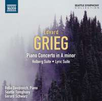 GRIEG: Piano Concerto; From Holberg's Time; Lyric Suite