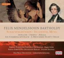 Mendelssohn: Schauspielmusiken - Antigone, Oedipus, Athalia, A Midsummer Night;s Dream Radio