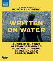 Written on Water - A Dance Film by Pontus Lidberg