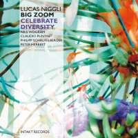 Lucas Niggli: Celebrate Diversity