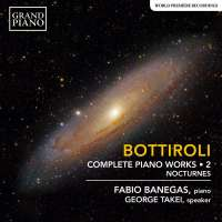 Bottiroli: Complete Piano Works Vol. 2 - Nocturnes