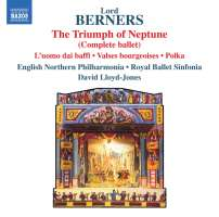 Berners: The Triumph of Neptune (Complete ballet)
