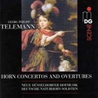 Telemann: Horn Concertos and Overtures