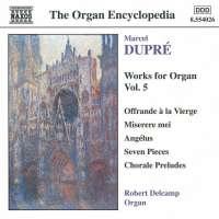 DUPRE: Works for Organ vol. 5