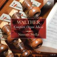 Walther: Complete Organ Music