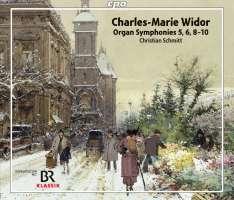 Widor: Organ Symphonies 5, 6, 8 - 10