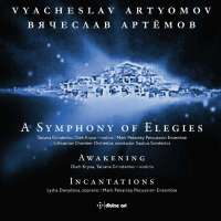 Artyomov: A Symphony of Elegies