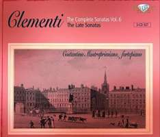 Clementi: Complete Sonatas Vol. VI, The Late Sonatas