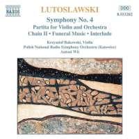 Lutosławski: Symphony No. 4 - Partita