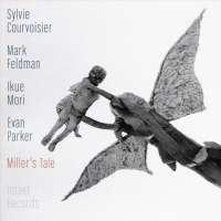 Courvoisier/Feldman/Parker/Mori: Miller's Tale