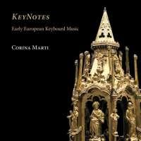 KeyNotes - Early European Keyboard Music