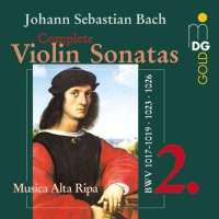 Bach: Complete Violin Sonatas vol. 2