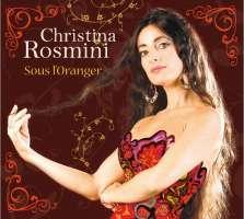Christina Rosmini: Sous l''oranger