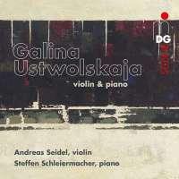 Ustvolskaja: Violin & Piano