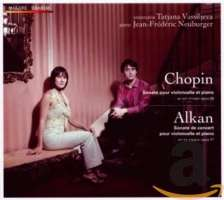 Chopin & Alkan: Sonates pour violoncelle et piano