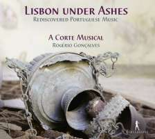 Lisbon under Ashes, Rediscovered Portuguese Music