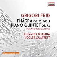Frid: Phädra; Piano Quintet