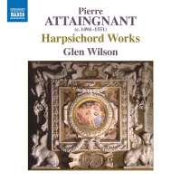 Attaignant: Harpsichord Works