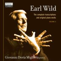 Wild: The Complete Transcriptions and Original Piano Works Vol. 3