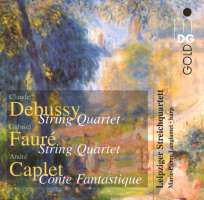 Debussy/Caplet/Faure: String Quartets
