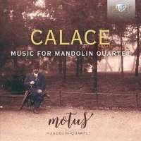 Calace: Music for Mandolin Quartet