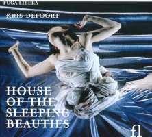 Defoort: House Of Sleeping Beauties