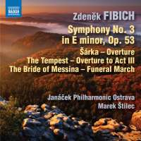 Fibich: Symphony No. 3; Šárka - Overture