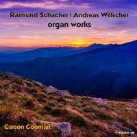 Schächer & Willscher: Organ Works