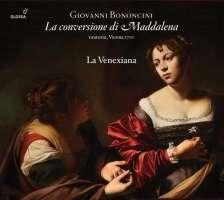 Bononcini: La conversione di Maddalena