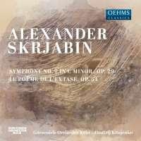 Scriabin: Symphony No. 2; Le Poème de l'extase
