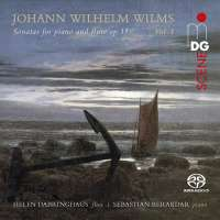 Wilms: Sonatas for Piano and Flute op. 15 Vol. 1