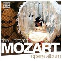 MOZART: The Ultimate Opera Album