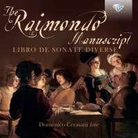 The Raimondo Manuscript: Libro de Sonate Diverse