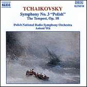 Tchaikovsky Symphony No. 3 in D Major, Op. 29 The Tempest, Op. 18