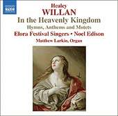 WILLAN: In the Heavenly Kingdom