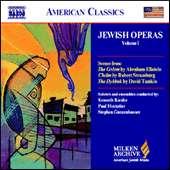 ELLENSTEIN / STRASSBURG / TAMKIN- Scenes from Jewish Operas, Vol 1