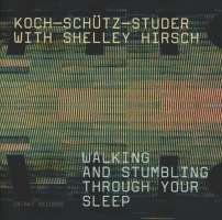 KSS:Walking and stumbling through