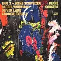 Trio3/Schweizer: Berne Concert